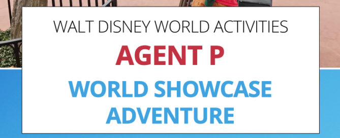 Disney World EPCOT Agent P Adventure