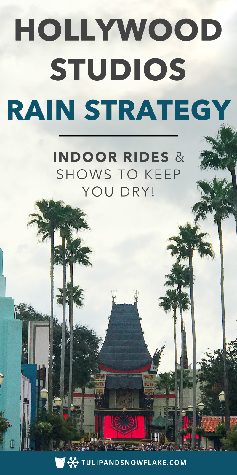 Disney Hollywood Studios Rainy Day Rides and Attractions