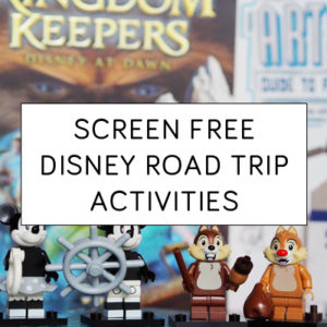 Screen Free Disney Road Trip Activities