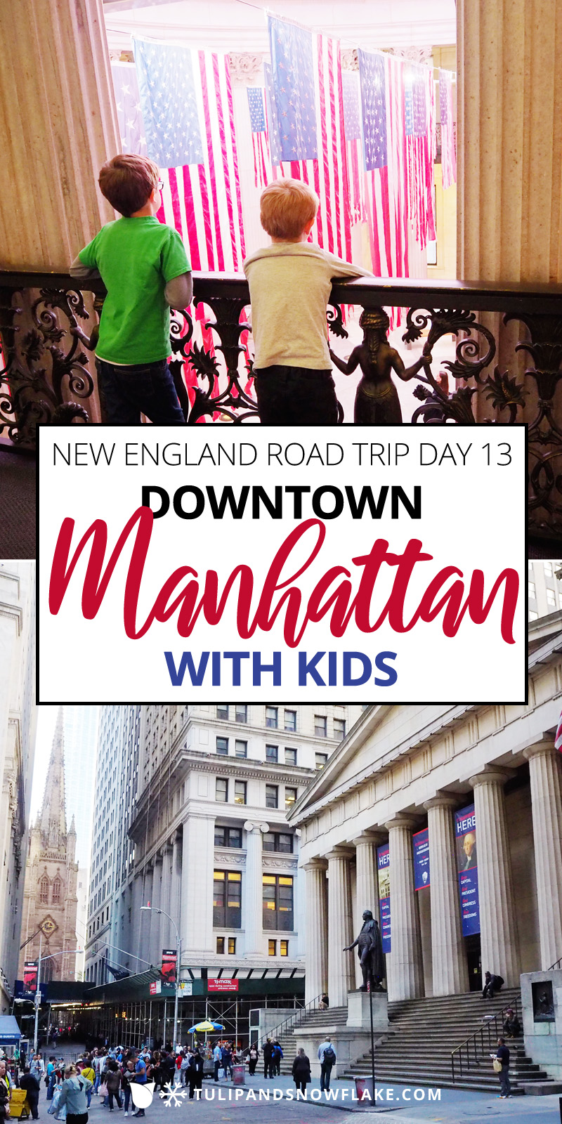 Downtown Manhattan with Kids
