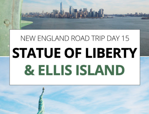 New England Road Trip day 15 – Statue of Liberty and Ellis Island