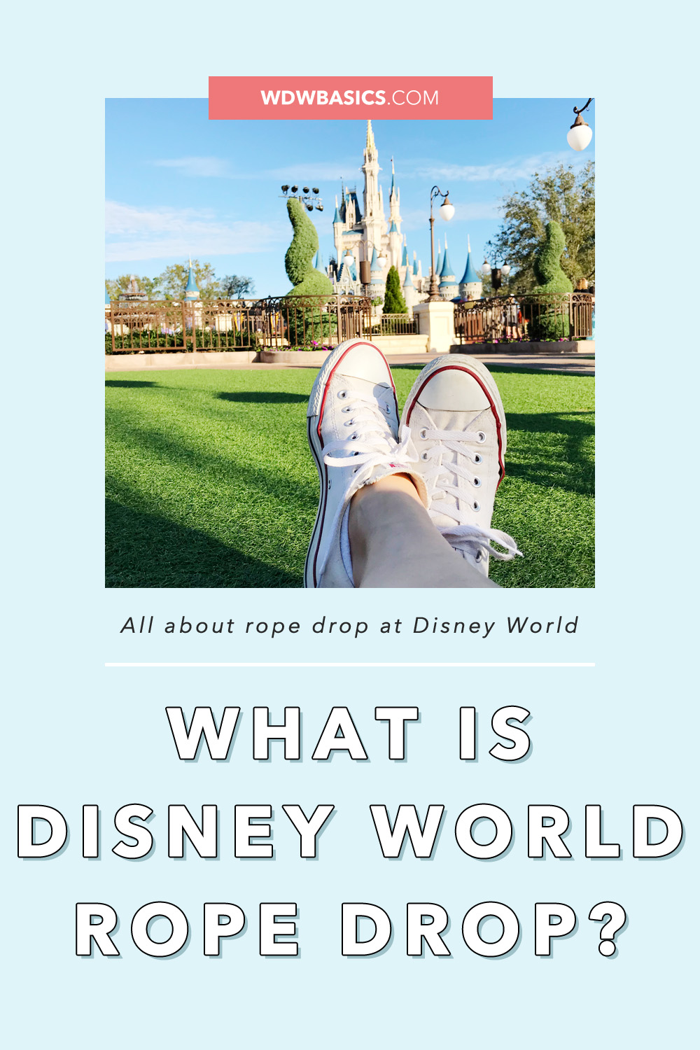 What is Disney World Rope Drop?