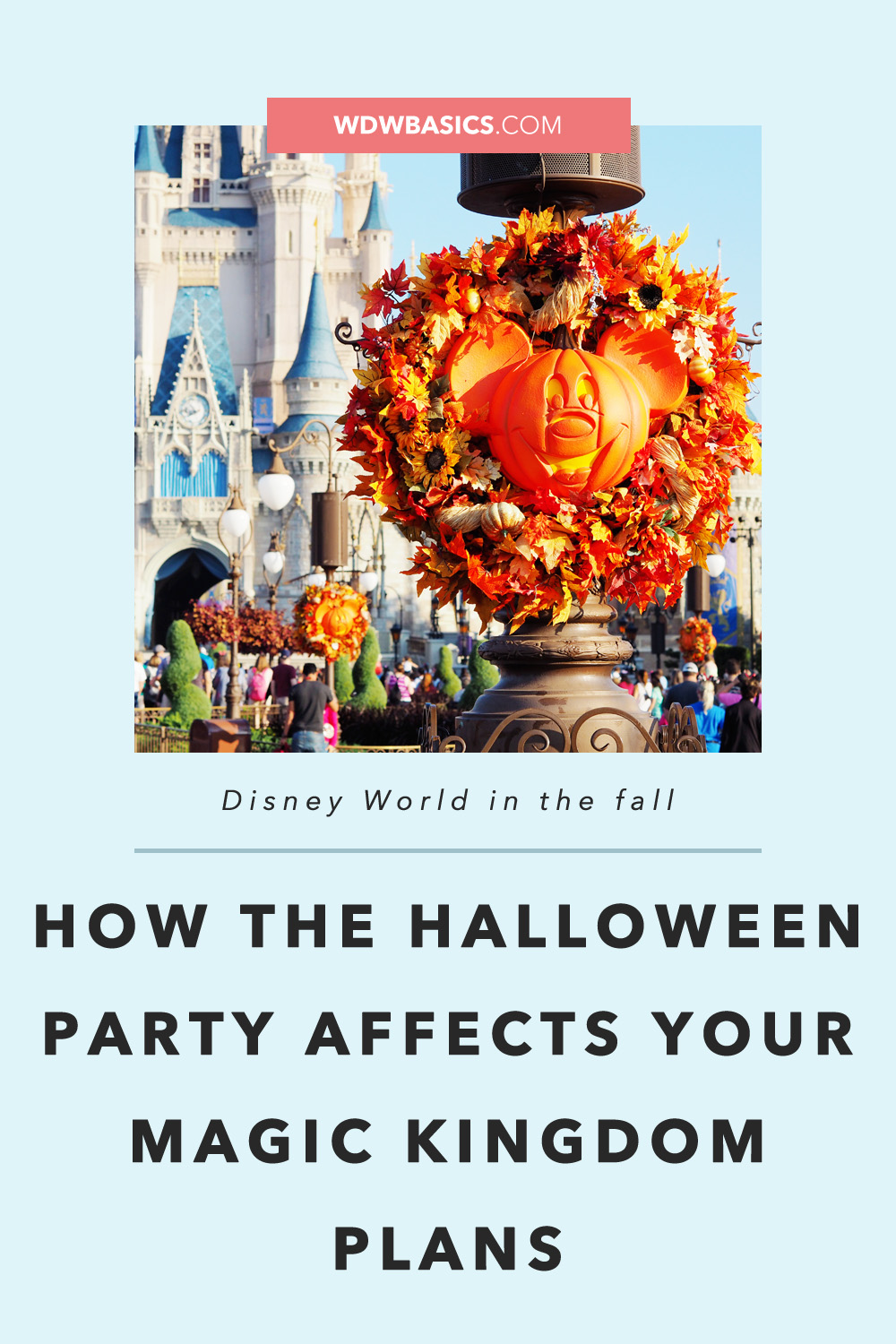 How the Halloween Party affects your Magic Kingdom Plans