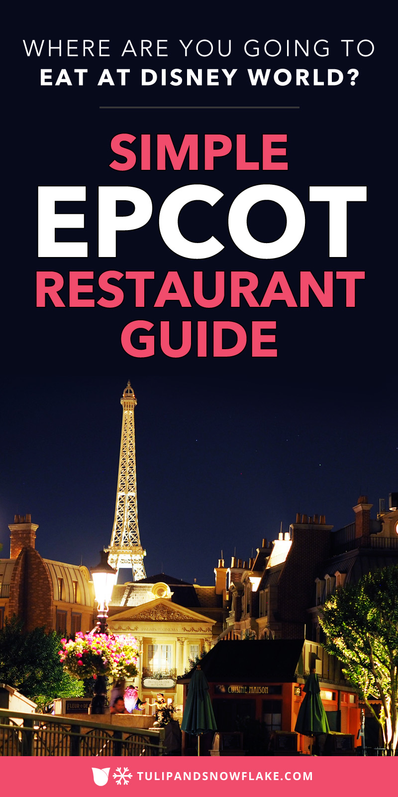 Simple Epcot Restaurant Guide