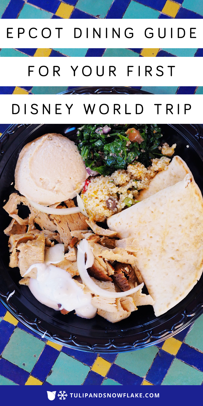 Epcot Dining Guide for Your First Disney World Trip
