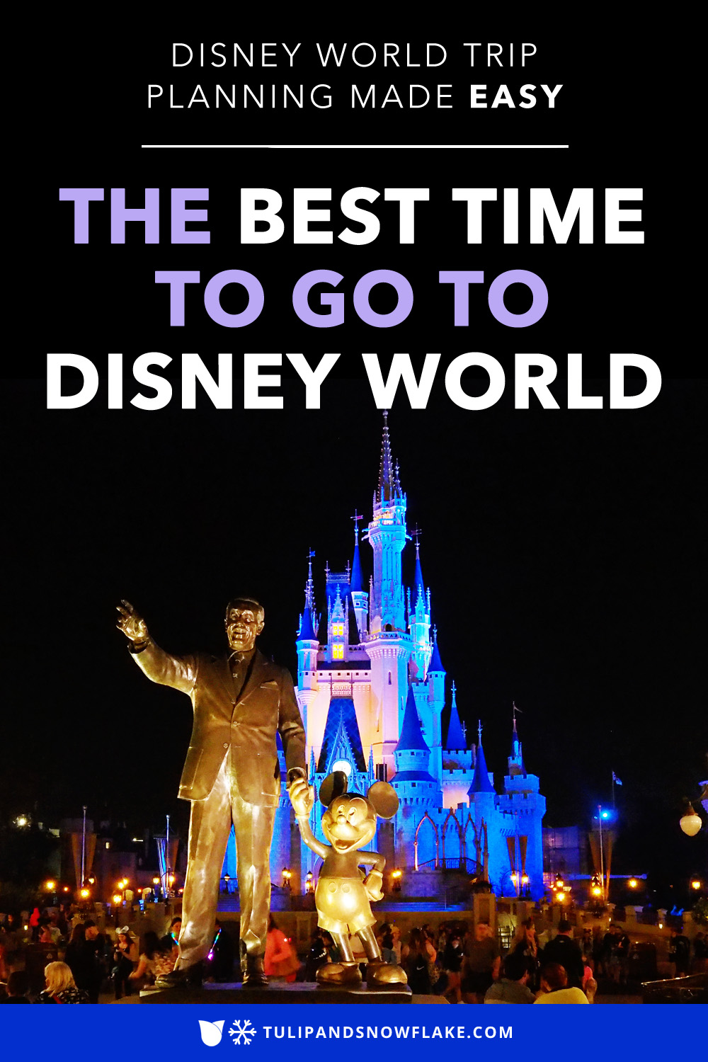 The best time to go to Disney World
