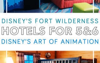 Disney Art of Animation and Fort Wilderness cabins for larger families