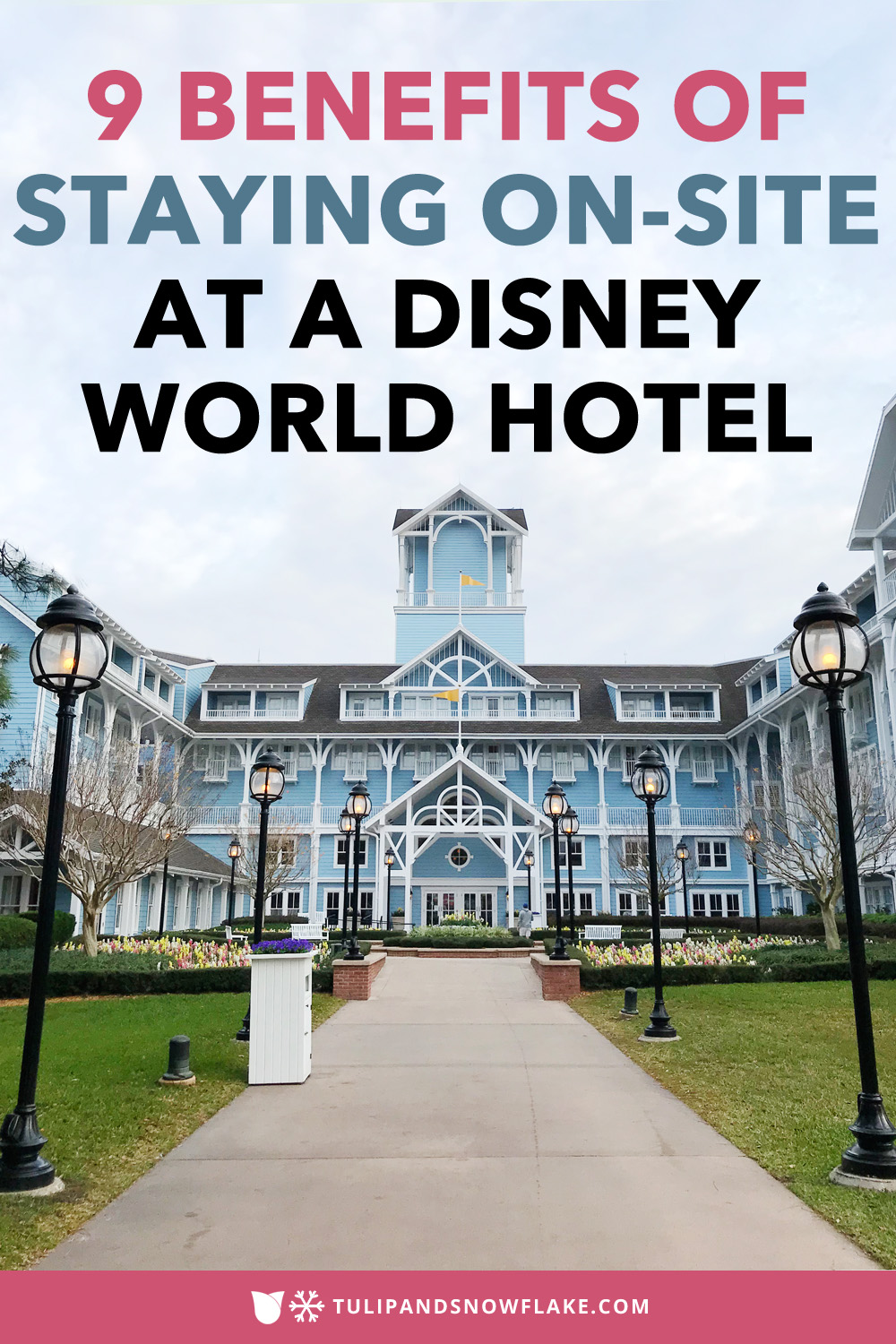 9 Reasons to stay at a Disney World resort hotel