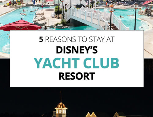 5 Reasons to Stay at Disney's Yacht Club Resort