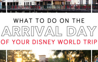 What to do on Disney World arrival day