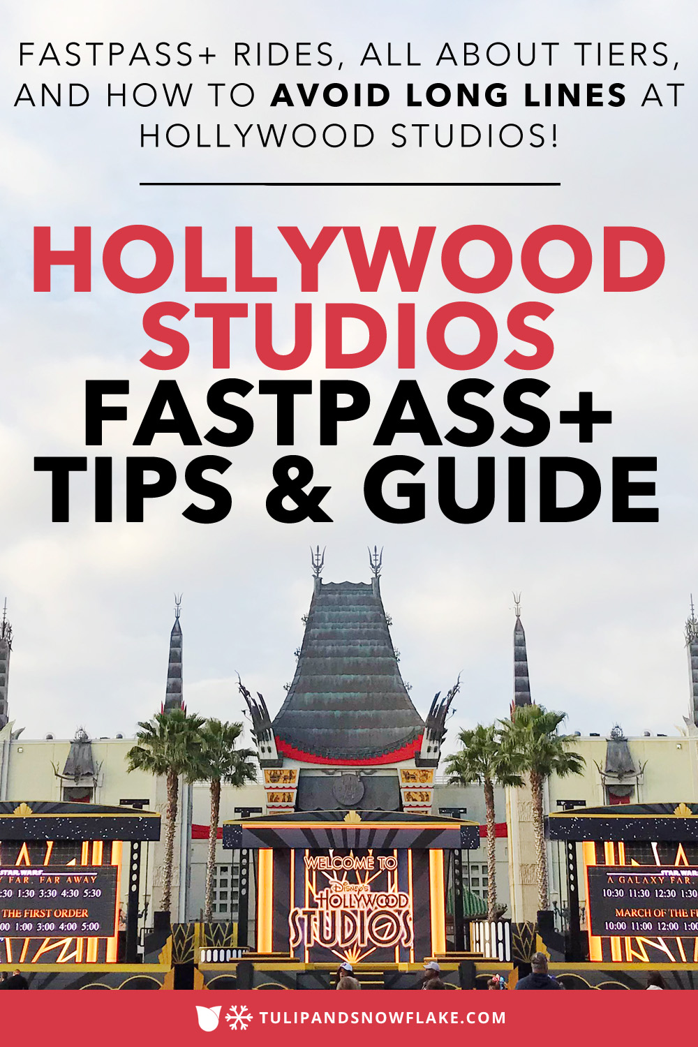 Disney's Hollywood Studios FastPass+ tiers and rides