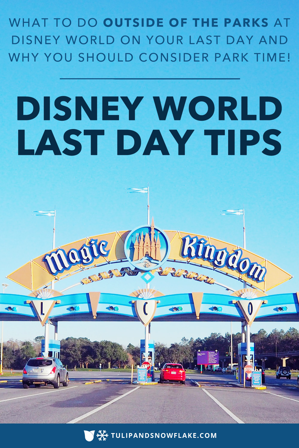 Disney World Last Day Tips