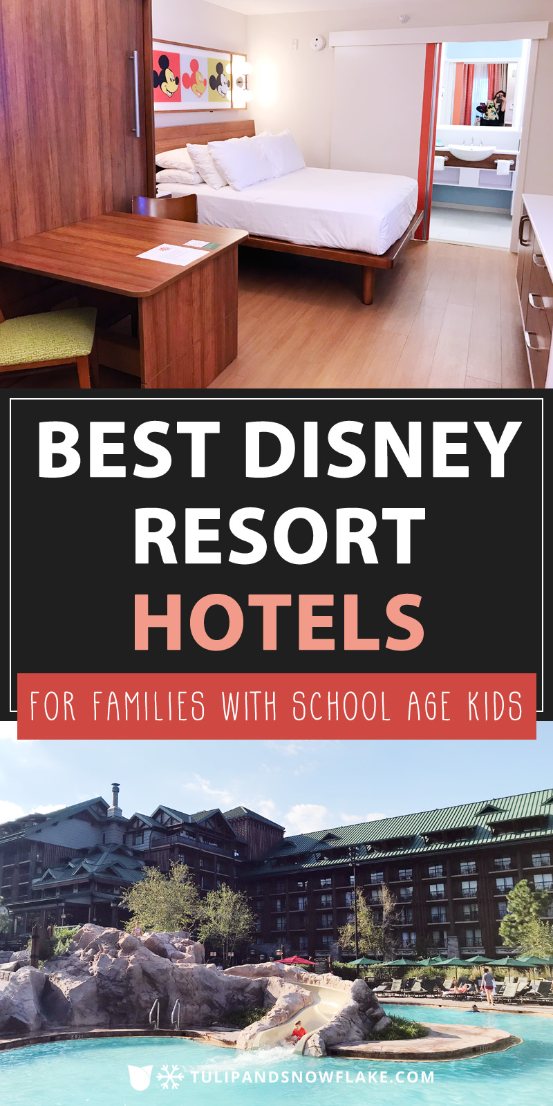 Best Disney Resort Hotels for families with school age kids