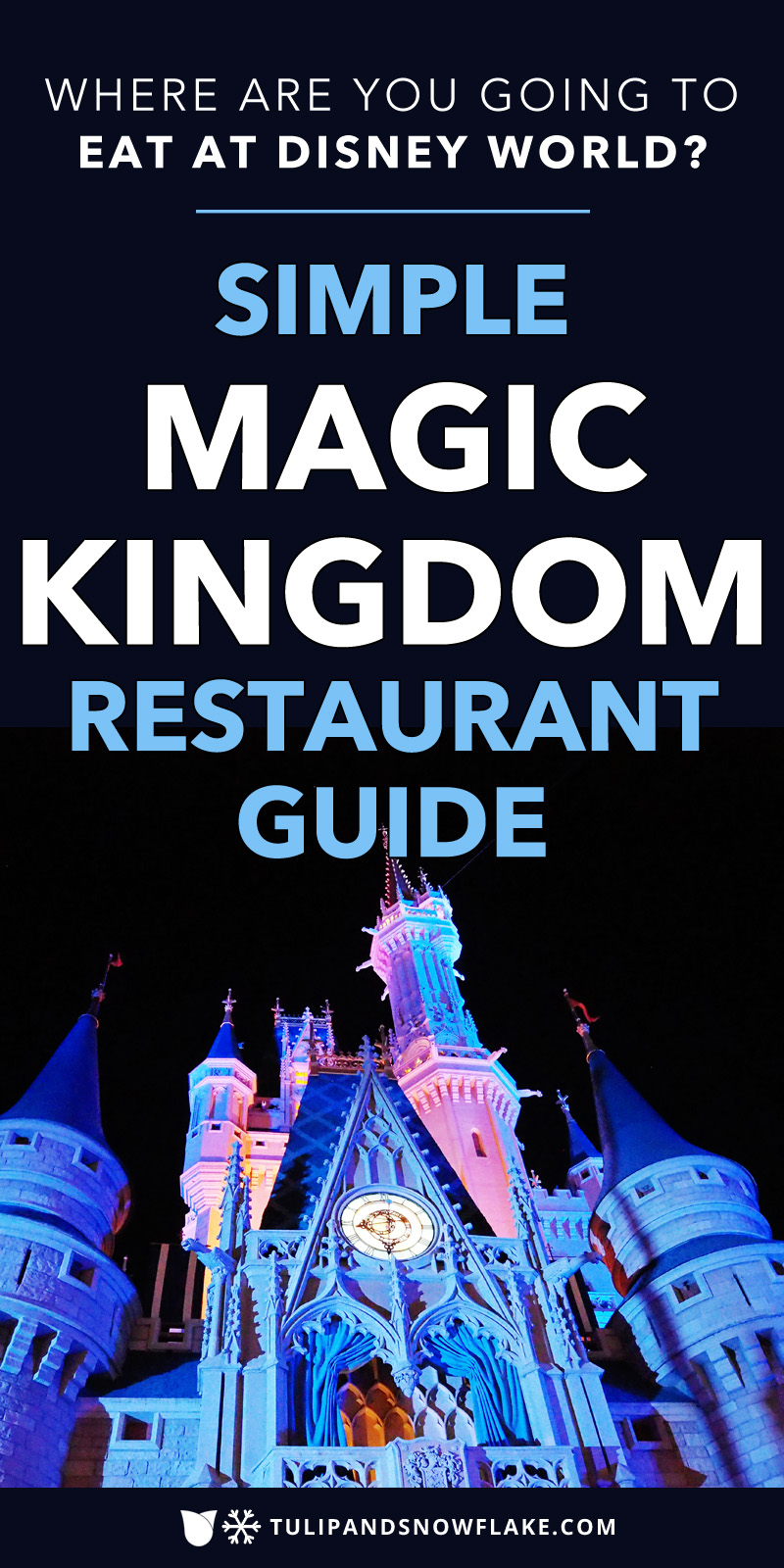 Magic Kingdom Restaurant Guide