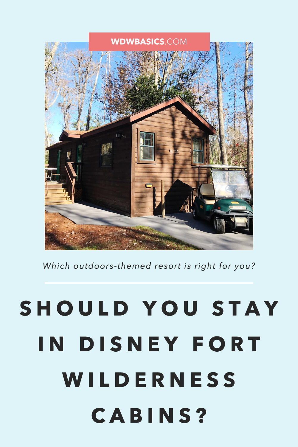 Fort Wilderness cabins or Wilderness Lodge?