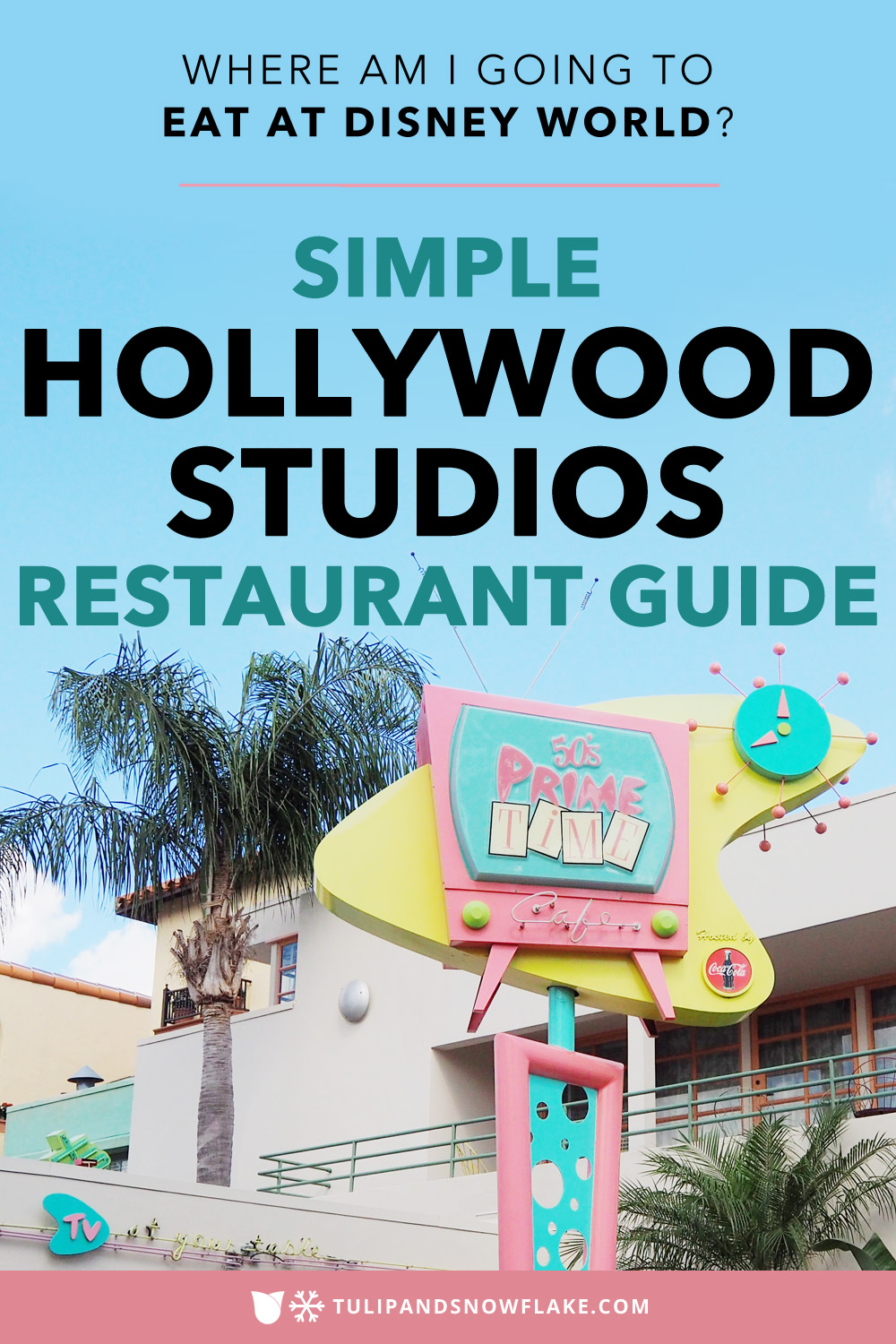 Disney Hollywood Studios Restaurants
