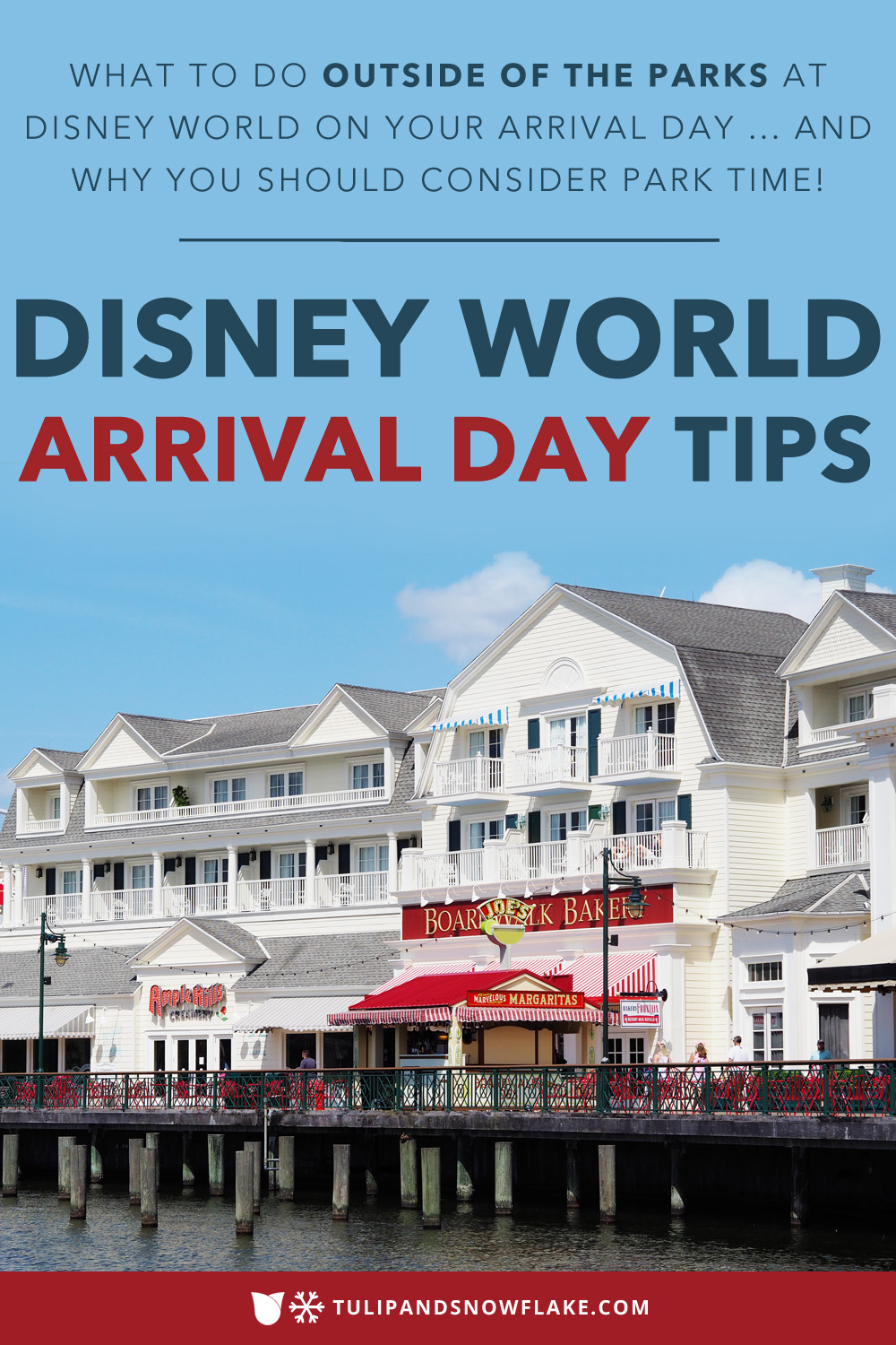 Disney World arrival day tips