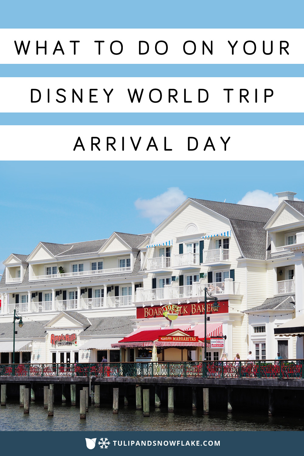 What to do on your Disney World trip arrival day