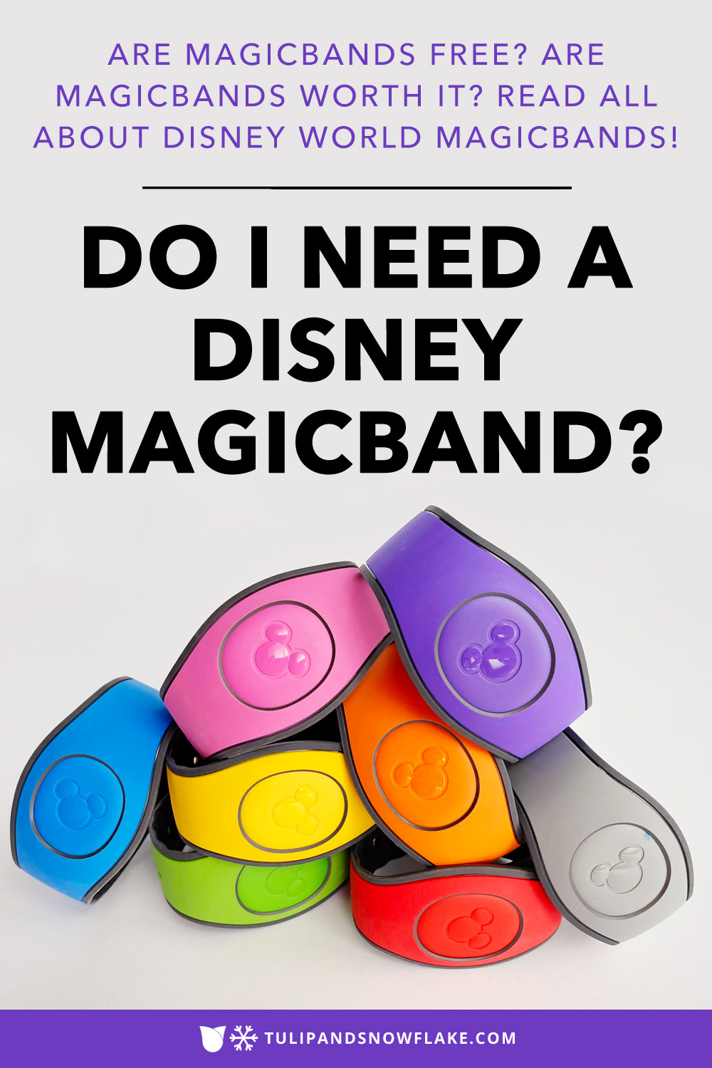Do I need a Disney MagicBand?
