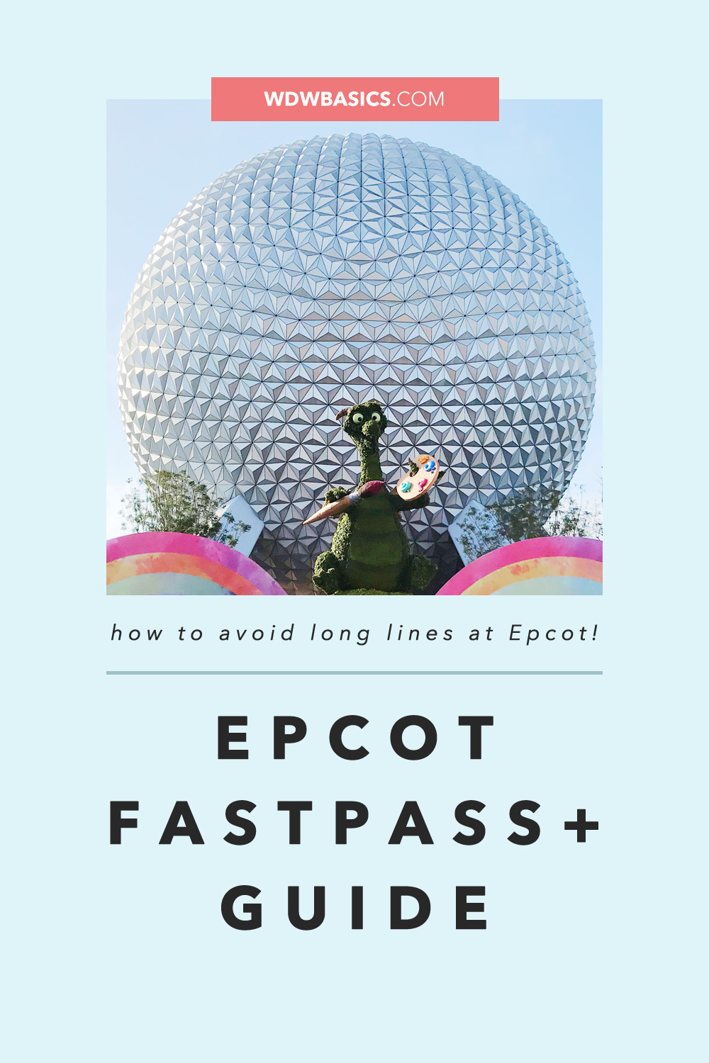 Epcot FastPass+ Guide