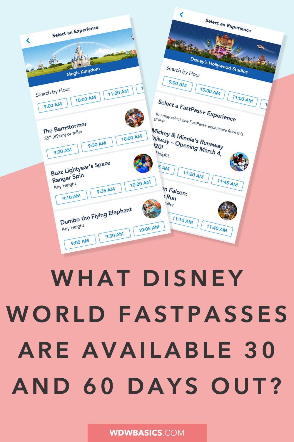 What Disney World FastPasses are available 30 and 60 days out?