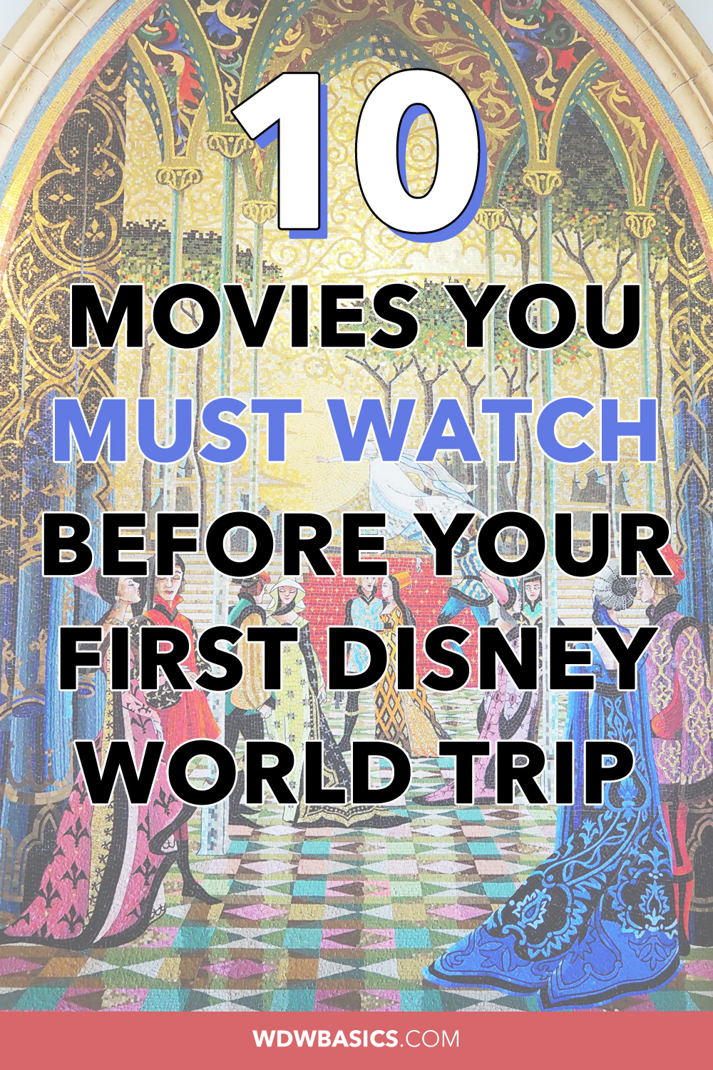 10 Movies You Must Watch Before Your First Disney World Trip