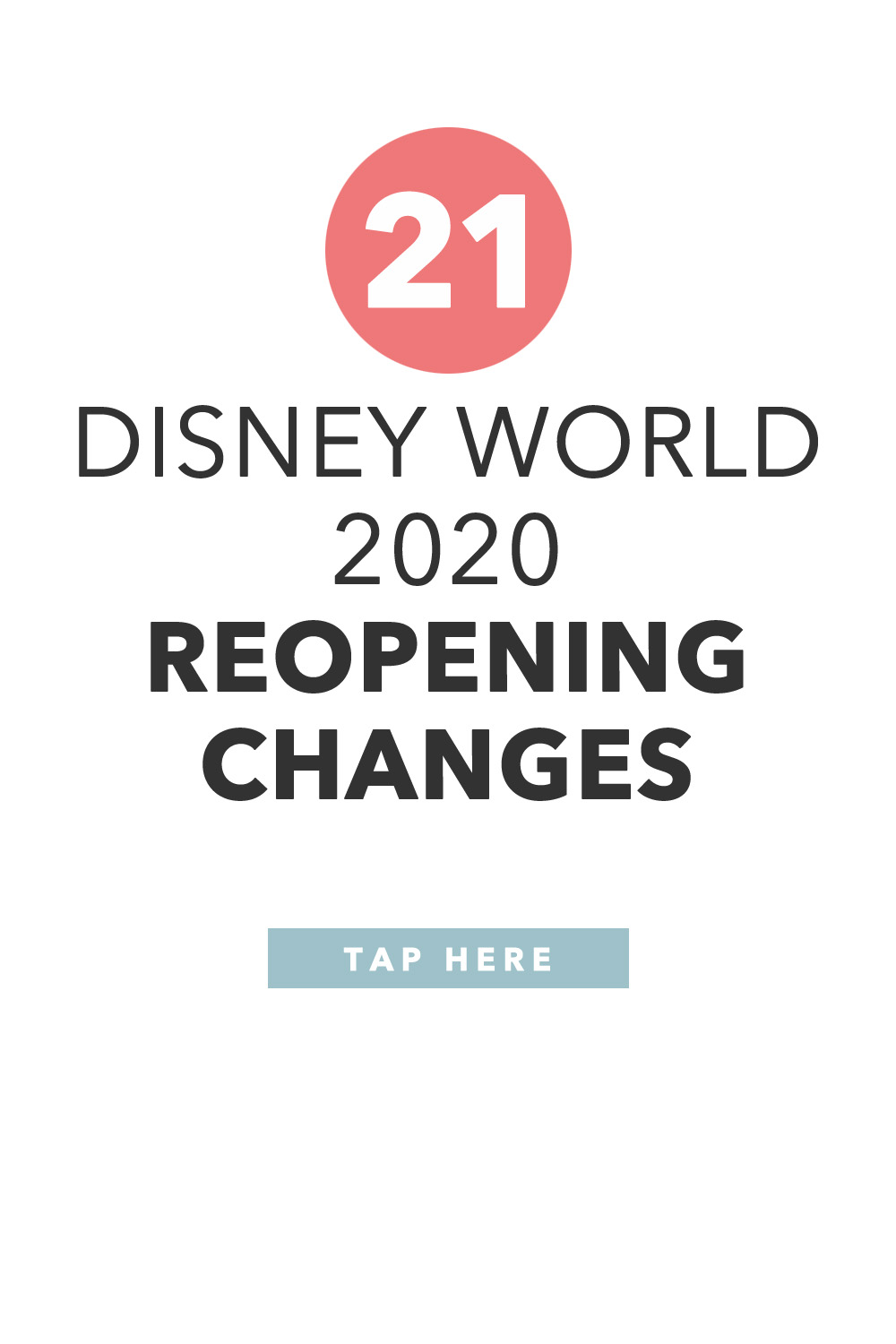 21 Disney World 2020 Reopening Changes