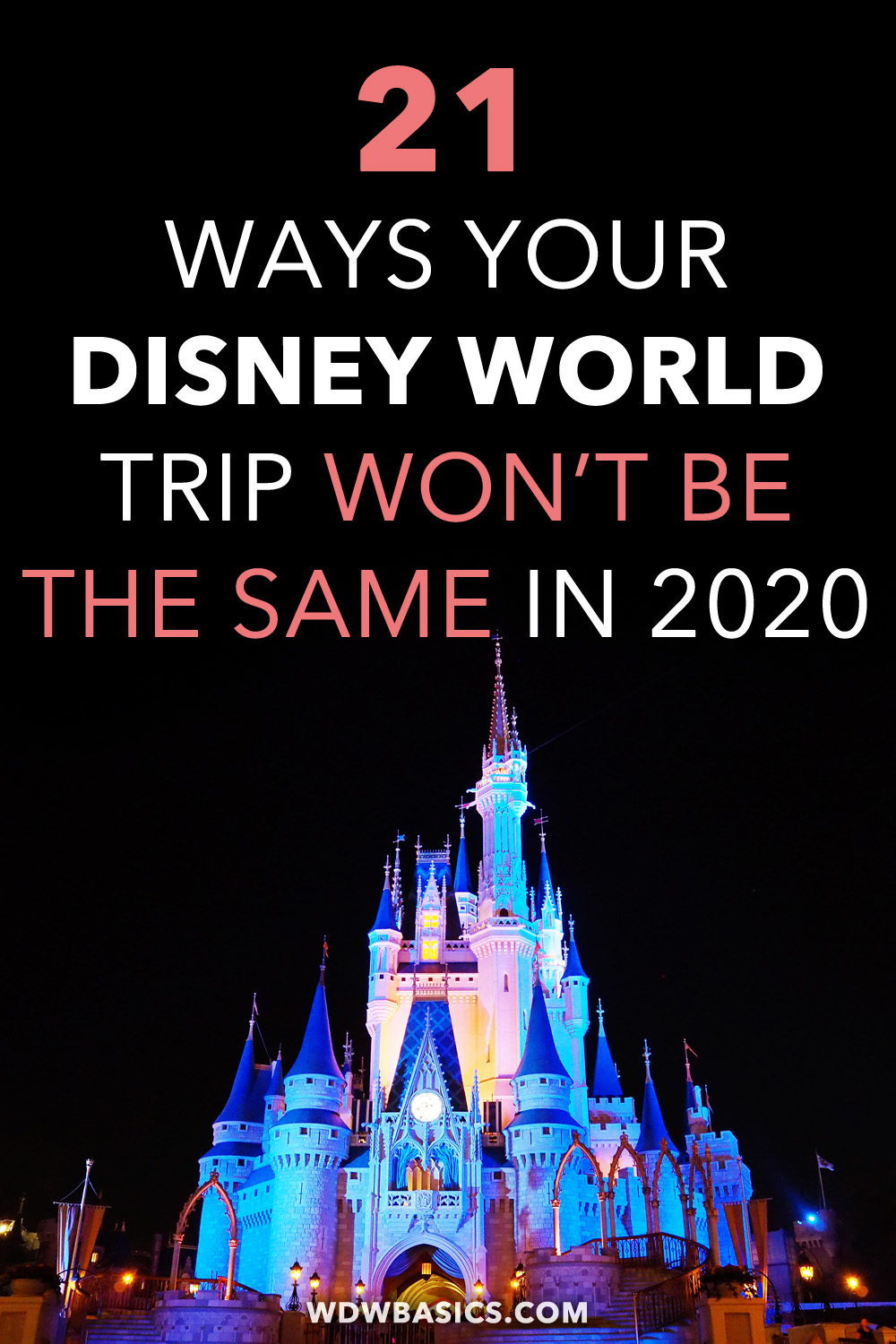 21 ways your Disney World trip won't be the same in 2020