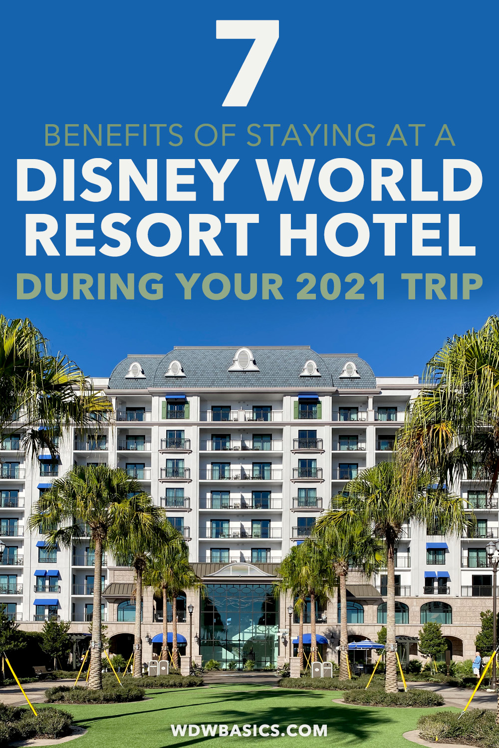 7 reasons to book a Disney hotel for your 2021 Disney World trip