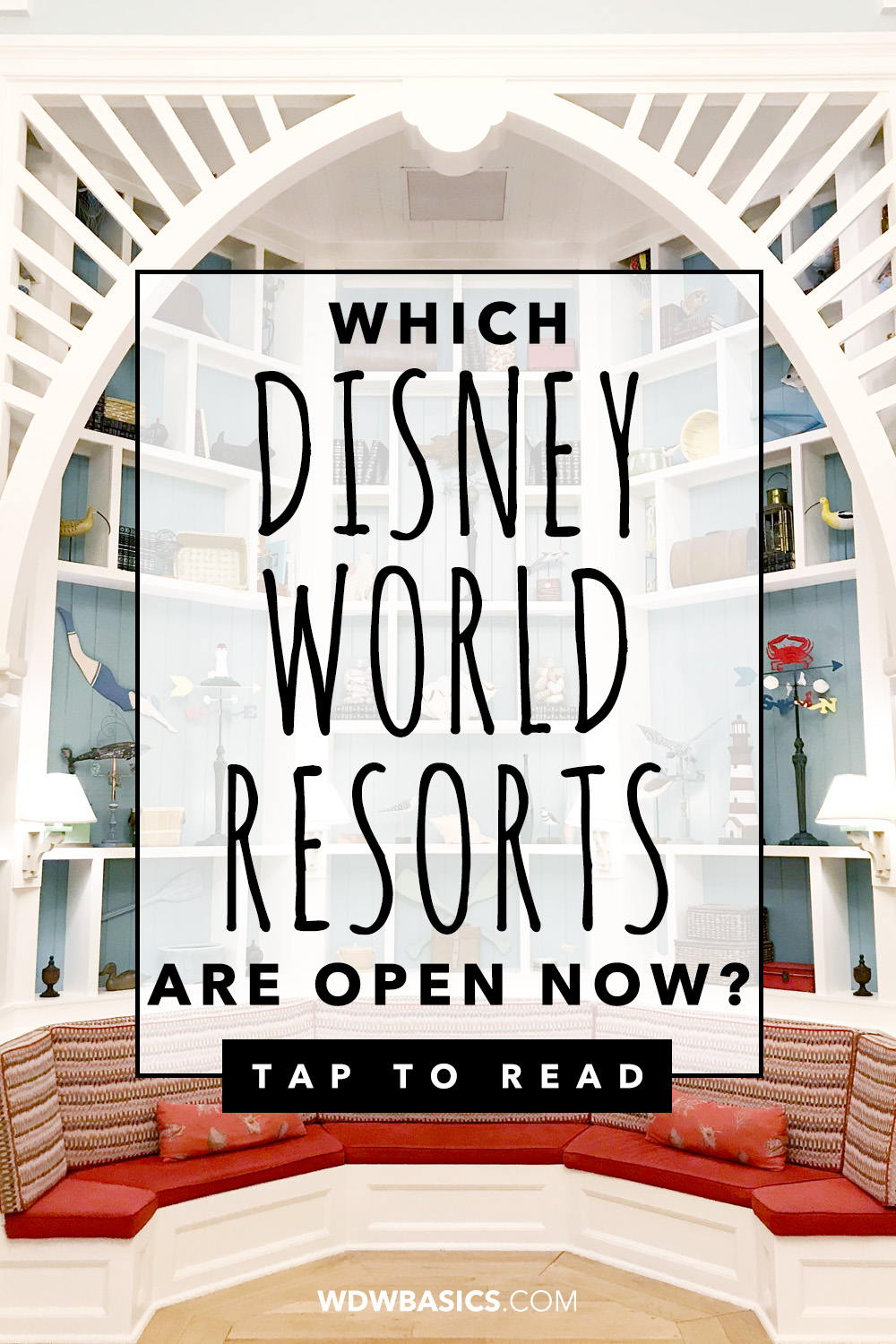 Which Disney World Resorts are open now?