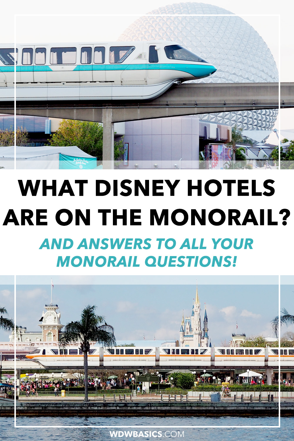 What Disney World resorts are on the monorail?