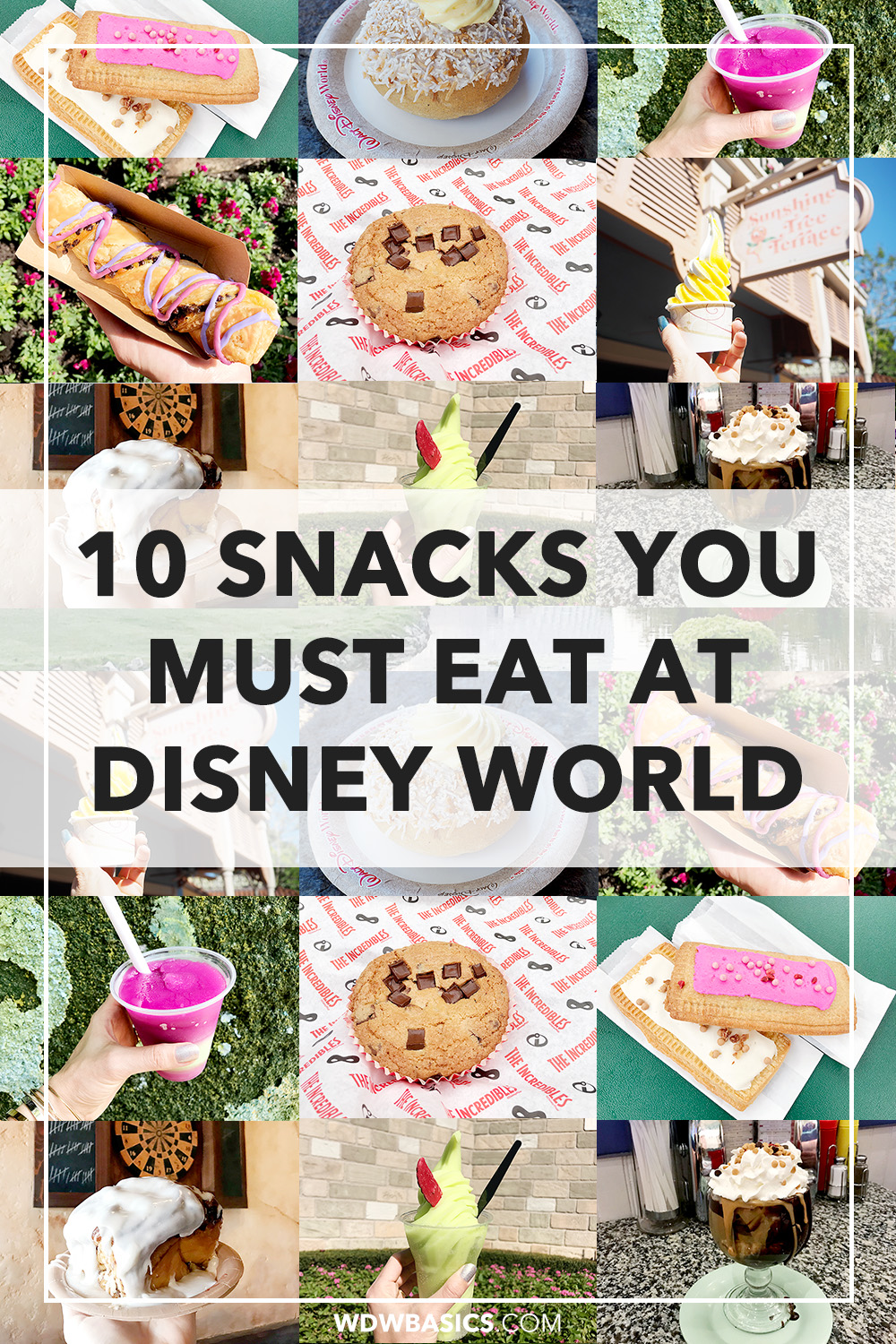 10 Snacks you must eat at Disney World
